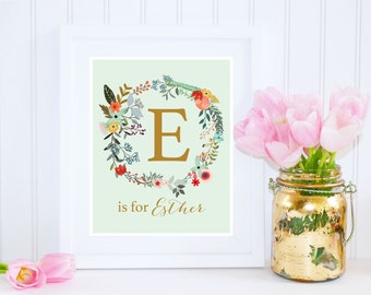 Custom Name Printable, E is for Esther, Nursery Printable, Floral Nursery Decor, Name Printable, Girl Monogram, Instant Download