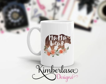 mama bear mug | mother's day gift | custom mug | mom mug | mom gift | gifts for mom | custom gift | mother mug | bear mug | 11 oz mug