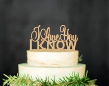 I Love you I Know Wedding Cake Topper Star Wars Inspired Wood Cake Topper Gold cake topper Silver cake toppe