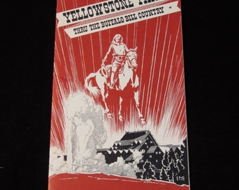 Vintage 1957 Bochure Yellowstone Park Thru The Buffalo Bill Country Cody WY