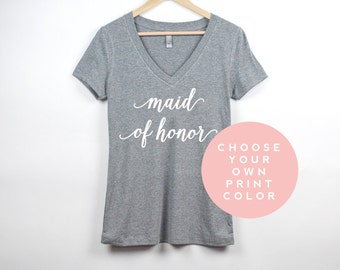 Maid of Honor Shirt | Maid of Honor V Neck T | Custom Bridal Tee | Wedding Party Shirts | Bachelorette Party Shirts | Bridal Party Shirts