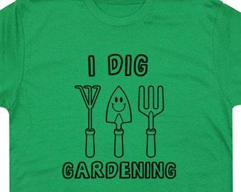 I Dig Gardening T Shirt Funny Gardening Shirts Vegetarian T Shirt Vegan T Shirts Gift Retirement Tee Karma Recycle Logo Tee Shirts