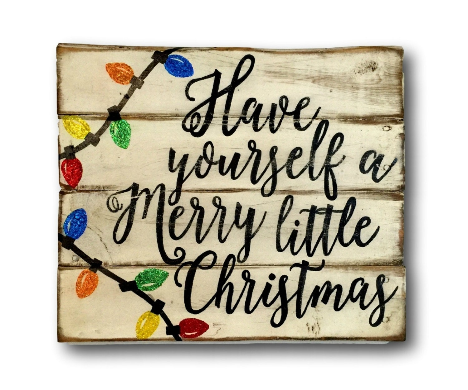 Have Yourself A Merry Little Christmas Sign Christmas