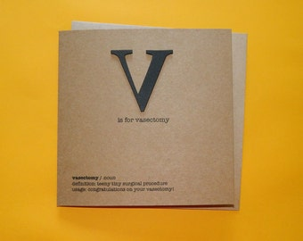 V is for vasectomy, Congratulations, Snip - Hand crafted art card.