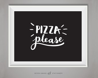 Pizza Please, pizza print, pizza poster, Kitchen art decor, kitchen print, kitchen art, kitchen sign, kitchen poster, pizza art, carbs print