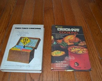 Rival Crock Pot Cooking 1975 & The Ford Times Cookbook 1968