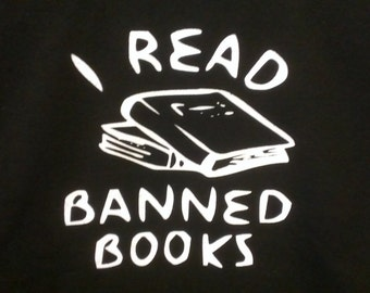 I Read Banned Books Screen Print Hoodie Sizes S-5XL