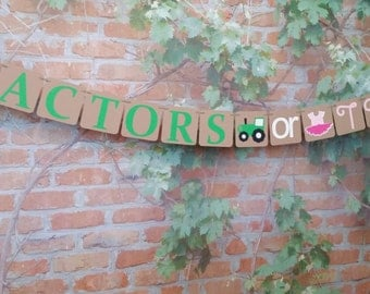 PETITE Gender Reveal, Tractors or Tutus Reveal Banner, Cupcake Toppers Tractors and Tutus, Gender Reveal Party Decoration