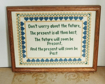 Vintage Cross Stitch Sampler Don't Worry about the Future