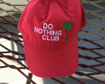 Do Nothing Club - Red Hat With White Letters