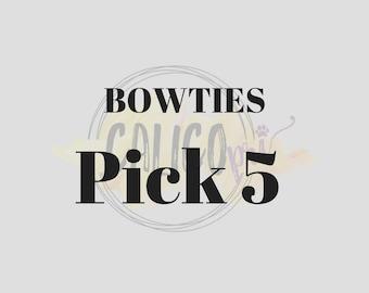 Bowtie Special: Pick 5