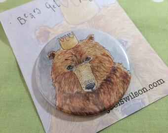 King Bear Fridge Magnet, Mirror or Badge