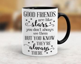 Good friends are like stars mug