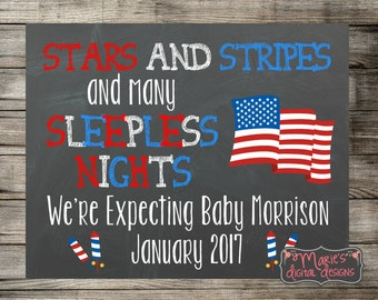 Stars And Stripes And Many Sleepless Nights - Printable Chalkboard Pregnancy Announcement / 4th of July Baby Reveal / Social Media / JPEG
