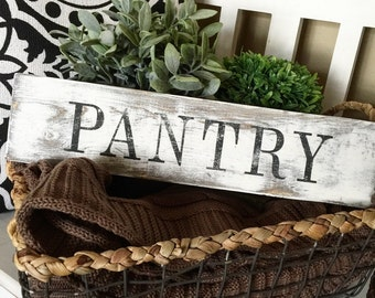 Rustic Sign, Pantry sign,  ultra distressed farmhouse inspired wood sign  handpainted  Perfect for your pantry door