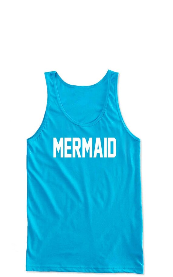 UNISEX Summer Tank Top- MERMAID. Cute Workout Tank. Summer Shirts. Workout Shirt.  Funny Tee. Yoga Tank. Festival Clothing. Swimsuit Coverup
