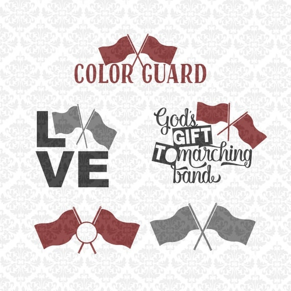 Colorguard Color Guard Marching Band Love God's Gift Monogram SVG DXF STUDIO Eps Png Vector Instant Download Commercial Cricut Silhouette