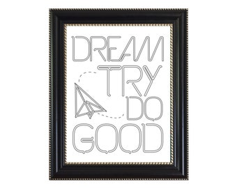 Dream Try Do Good, boy meets world,mr feeny,Digital download,Wall Print,90s,90skid,90sprint,quote prints,wall print quotes,