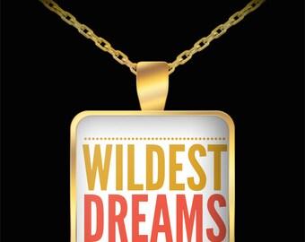 Wildest Dreams Necklace