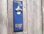 Cool LA Rams bottle opener / Magnetic Cap Catcher / Wall Mounted