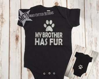 My Brother Has Fur - Dog - Baby Announcement