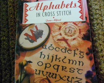 Cross Stitch Pattern Book - Alphabets In Cross Stitch by Jane Alford
