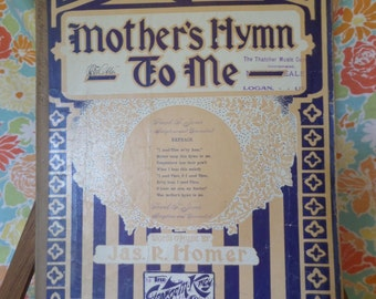 Mother's Hymn to Me by Jas. R. Homer 1906