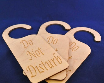 Do Not Disturb Door Hanger: Because we all need a little privacy from time to time