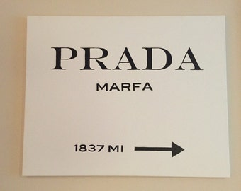 Prada Marfa Canvas