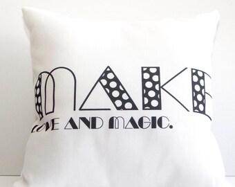Make Magic Pillow
