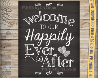Welcome To Our Happily Ever After Wedding Sign Printable Chalkboard Poster, Reception Decor Wedding Poster, INSTANT DOWNLOAD Digital File