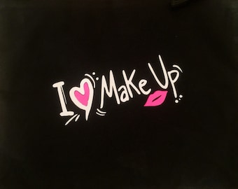 i love makeup cosmetic bag; Make-Up Case; Cosmetic Bag; Canvas cosmetic bag; cosmetic case; Inspirational Quote