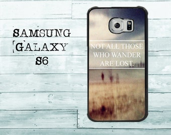 Not all those who wander are lost adventure traveler phone cover for Samsung Galaxy S3/S4/S5/S6/S7/S7edge phone - case for Samsung Galaxy