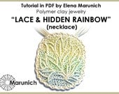 "Polymer clay tutorial ""LACE & HIDDEN RAINBOW - necklace"" pdf"