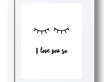 I love you so - *INSTANT DOWNLOAD8