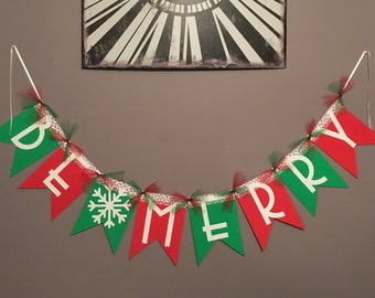 Be Merry Banner, Christmas Banner
