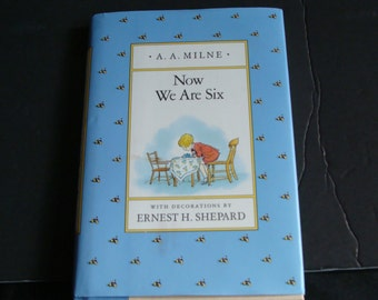Book Now we are six by A.A. Milne  children's book