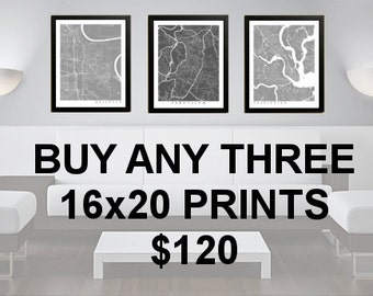 3 Prints for 120 Dollars - 16x20 - Custom City Map Art - Choose Your City - Map Print - Maps - Custom - City Collection