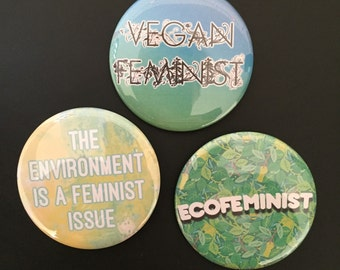 Vegan feminist - Ecofeminist - the environtment is a feminist issue