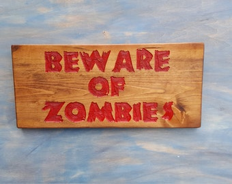 Beware of Zombies, Halloween Sign, Zombie Sign