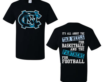 It's all about the Tar Heels for Basketball and the Panthers for Football