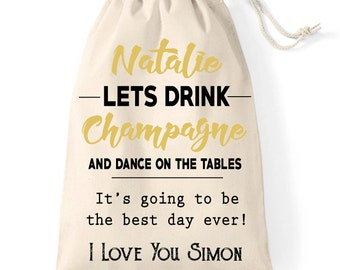 Wedding day gift bag | Personalised bride to be cotton bag | Time to drink champagne and dance on the tables | Keepsake idea.
