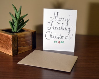 Merry Freaking Christmas Card! FUNNY HOLIDAY CARD!