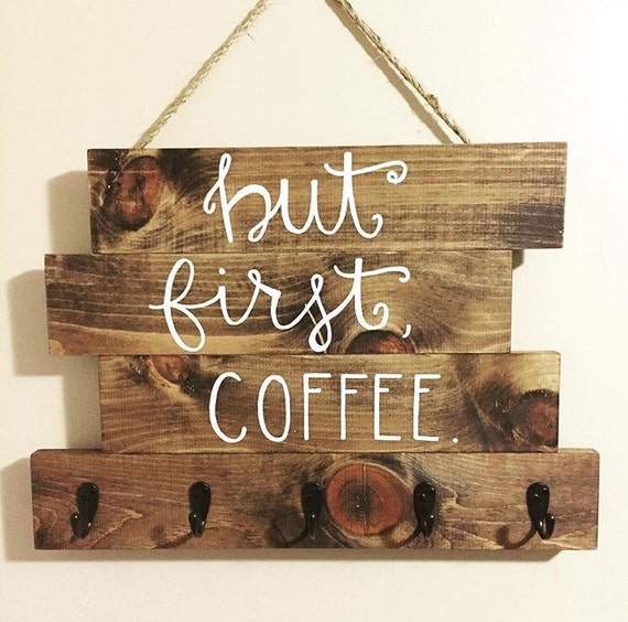 """Wood coffee cup holder, """"but first, coffee"""", wood coffee sign, hanging coffee sign"""