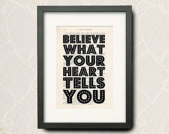 Print From -Adele- Quotation (Wall Art Print) On Very Old French Book : -Believe What Your Heart Tells You-... -N-004