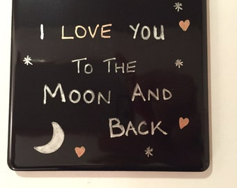 Coaster - I love you to the Moon and back