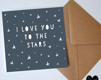 I Love You To The Stars, Valentines day card