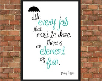 Mary Poppins Quote Print Nursery Baby Shower Gift In Every Job Element of Fun Poster Inspirational Bedroom Decor Gift Children Gift (022)