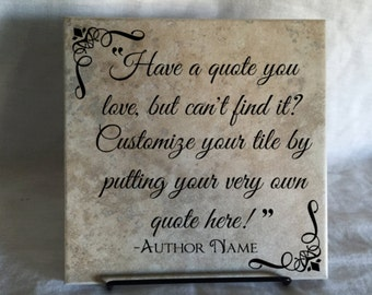 Customize Your Own Quote Tile
