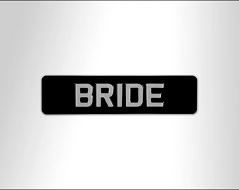 Bride embossed wedding sign - personalised text and colour available
